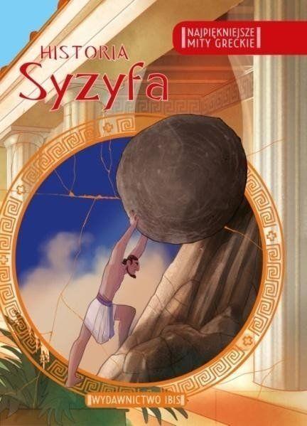 Najpiękniejsze mity greckie Historia Syzyfa
