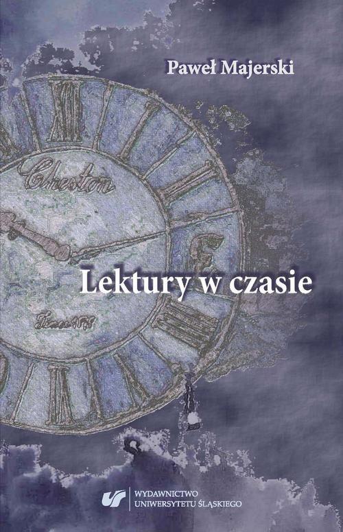 Lektury w czasie - Paweł Majerski - ebook