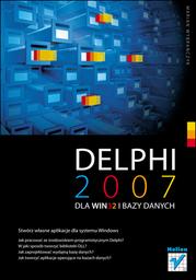 Delphi 2007 dla WIN32 i bazy danych - Ebook.