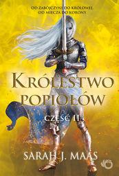Królestwo popiołów część 2 ZAKŁADKA DO KSIĄŻEK GRATIS DO KAŻDEGO ZAMÓWIENIA