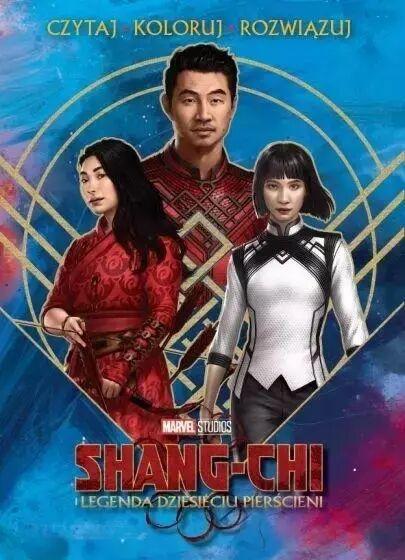 Czytaj rozwiązuj koloruj. Marvel Shang-Chi... - Steve Behling