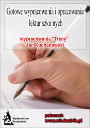 Wypracowania Jan Kochanowski - Treny - Ebook.