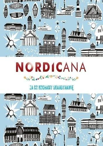 Nordicana. Za co kochamy Skandynawię - Kajsa Kinsella