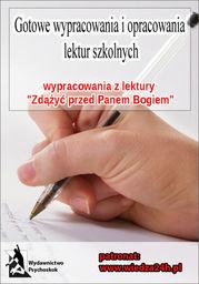 """Wypracowania - Hanna Krall """"Zdążyć przed Panem Bogiem"""" - Ebook."""