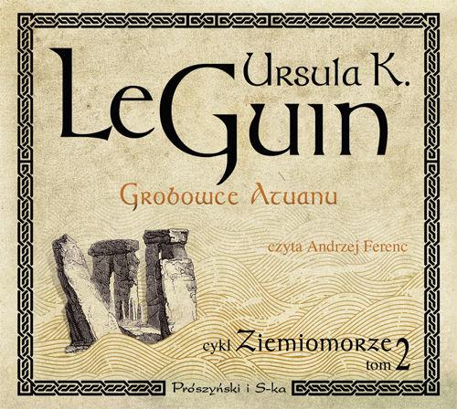 Grobowce Atuanu - Ursula Kroeber Le Guin - audiobook