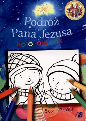 Podróż Pana Jezusa kolorowanka - Susie Poole