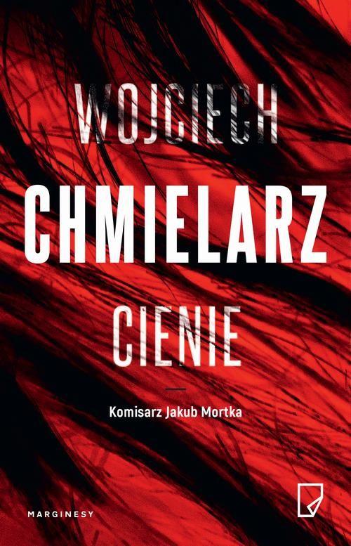Cienie - Wojciech Chmielarz - ebook