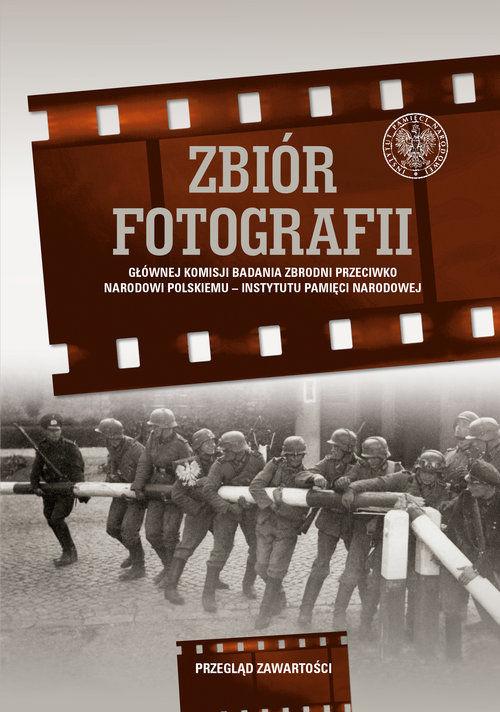 Zbiór fotografii Głównej Komisji Badania Zbrodni przeciwko Narodowi Polskiemu ZAKŁADKA DO KSIĄŻEK GRATIS DO KAŻDEGO ZAMÓWIENIA