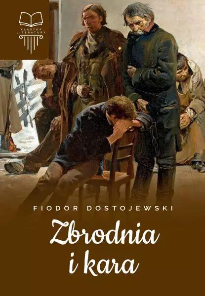 Zbrodnia i kara (tw, bez oprac.) - Dostojewski Fiodor