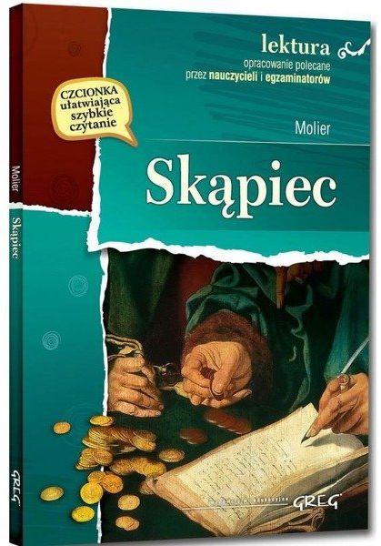Skąpiec Lektura z opracowaniem - Molier