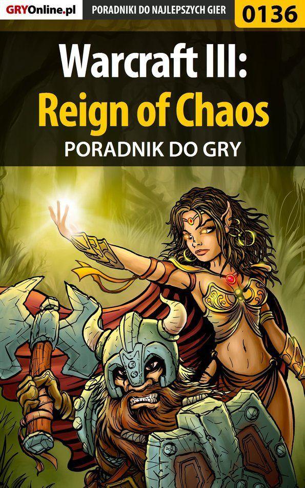 Warcraft III: Reign of Chaos - Borys Zajączkowski Shuck  - ebook