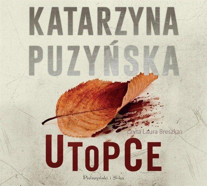 Utopce - Katarzyna Puzyńska, Laura Breszka