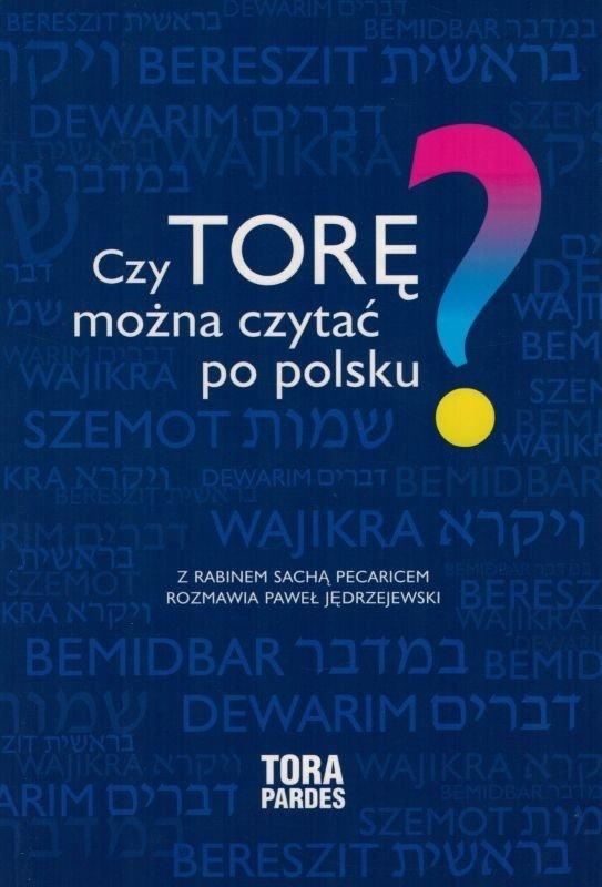 Czy TORĘ można czytać po polsku? - Sacha Pecaric - oprawa miękka