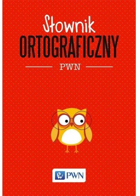 Słownik ortograficzny PWN NOWY