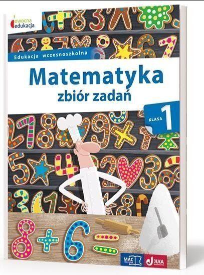 Owocna edukacja SP 1 Matematyka. Zbiór zadań MAC - Małgorzata Wiązowska