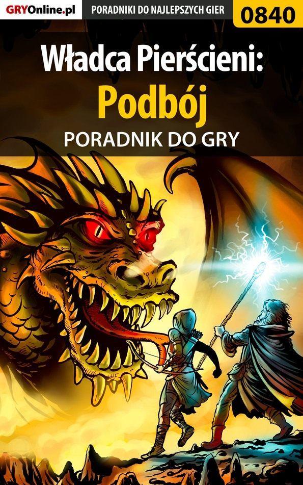 Władca Pierścieni: Podbój - Jacek Hałas Stranger  - ebook