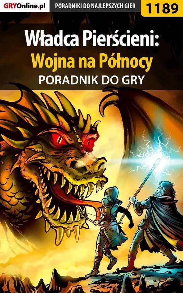 Władca Pierścieni: Wojna na Północy - Piotr Deja Ziuziek  - ebook