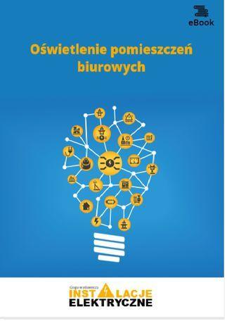 Oświetlenie pomieszczeń biurowych - Ebook.
