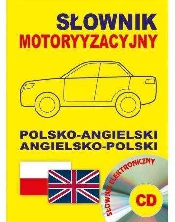 Słownik motoryzacyjny polsko-angielski angielsko-polski + CD słownik elektroniczny - Jacek Gordon