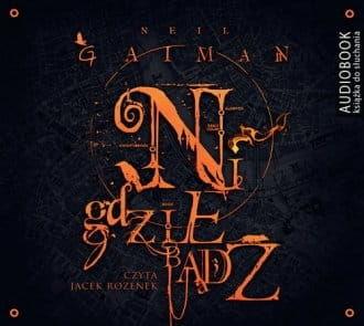 Nigdziebądź Nail Gaiman Audiobook mp3 CD