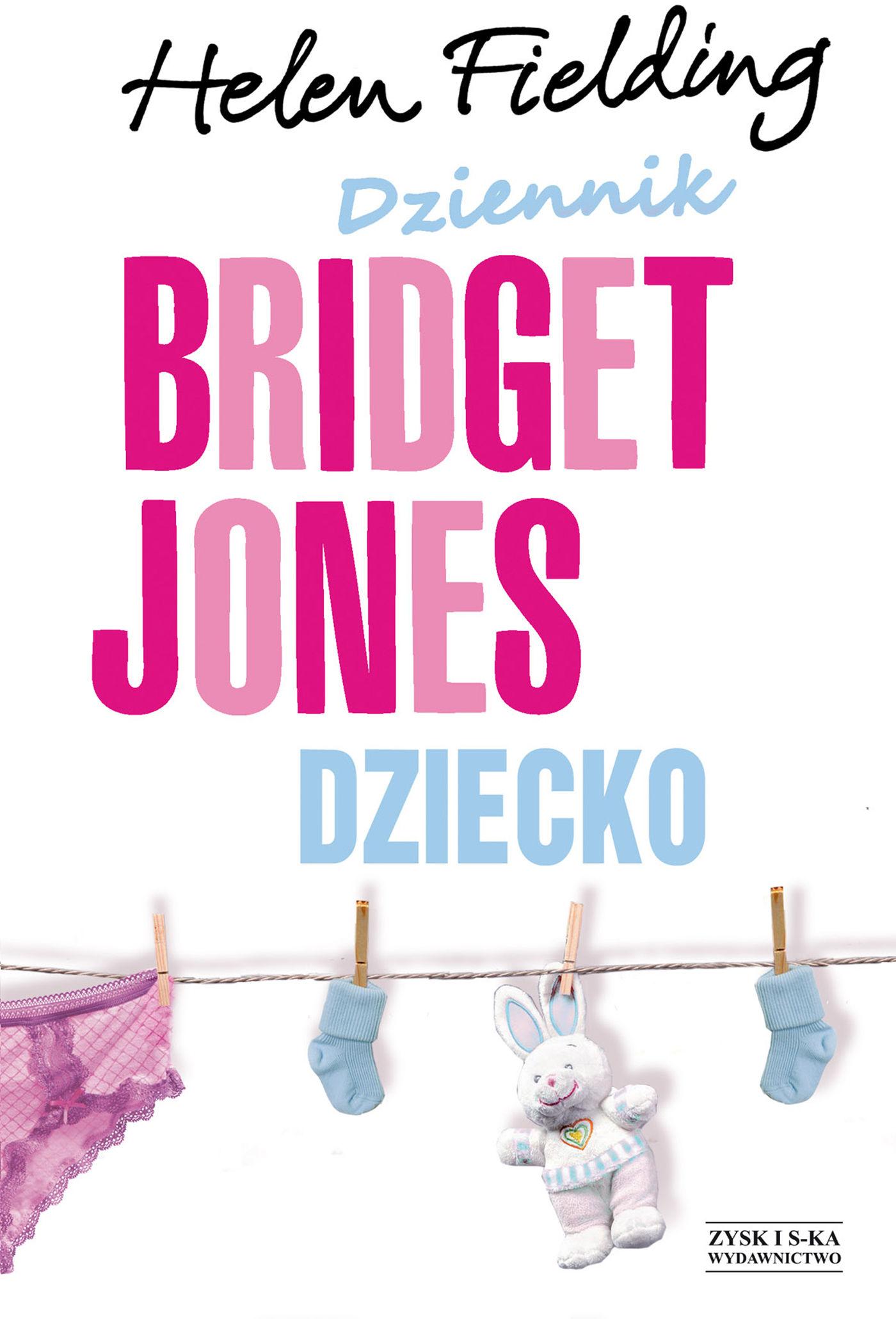 Dziennik Bridget Jones. Dziecko - Helen Fielding - ebook