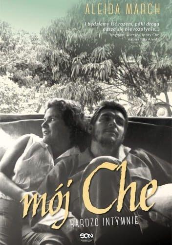 Mój Che. Bardzo intymnie - Aleida March