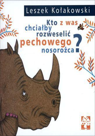 Kto z was chciałby rozweselić pechowego nosorożca - dostawa GRATIS!.