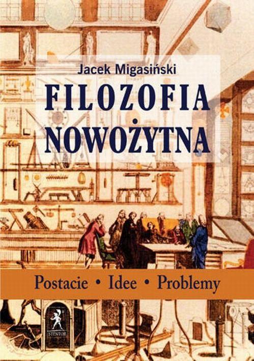 Filozofia nowożytna - Jacek Migasiński - ebook