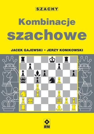 Kombinacje szachowe - Ebook.