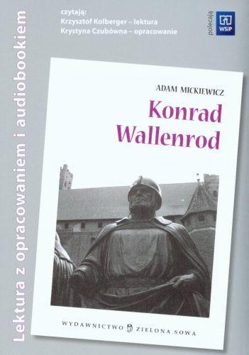 Konrad Wallenrod. Lektura z opracowaniem i audiobookiem