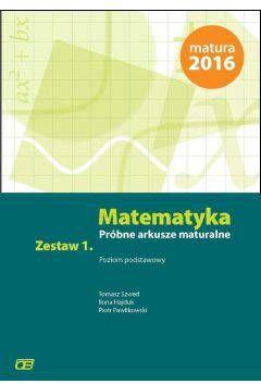 Matematyka próbne arkusze maturalne zestaw 1 zakres podstawowy