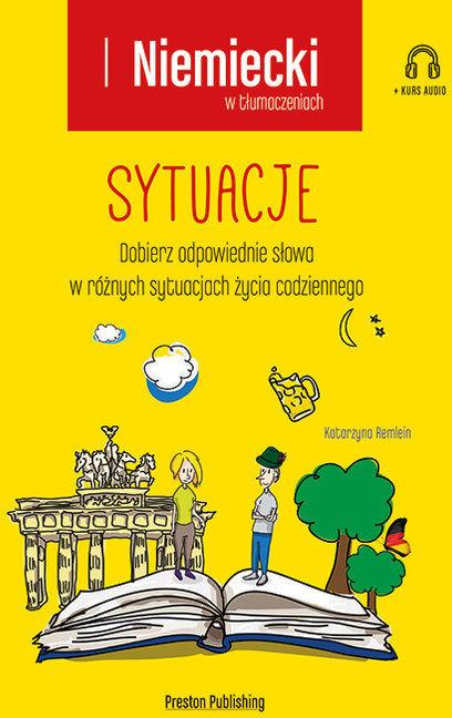 Niemiecki w tłumaczeniach. Sytuacje, wyd. 2 ZAKŁADKA DO KSIĄŻEK GRATIS DO KAŻDEGO ZAMÓWIENIA