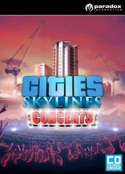 Cities Skylines: Concerts - Klucz aktywacyjny Steam Automatyczna wysyłka w ciągu 5 minut 24/7!