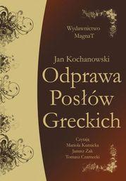 Odprawa Posłów Greckich - Audiobook.