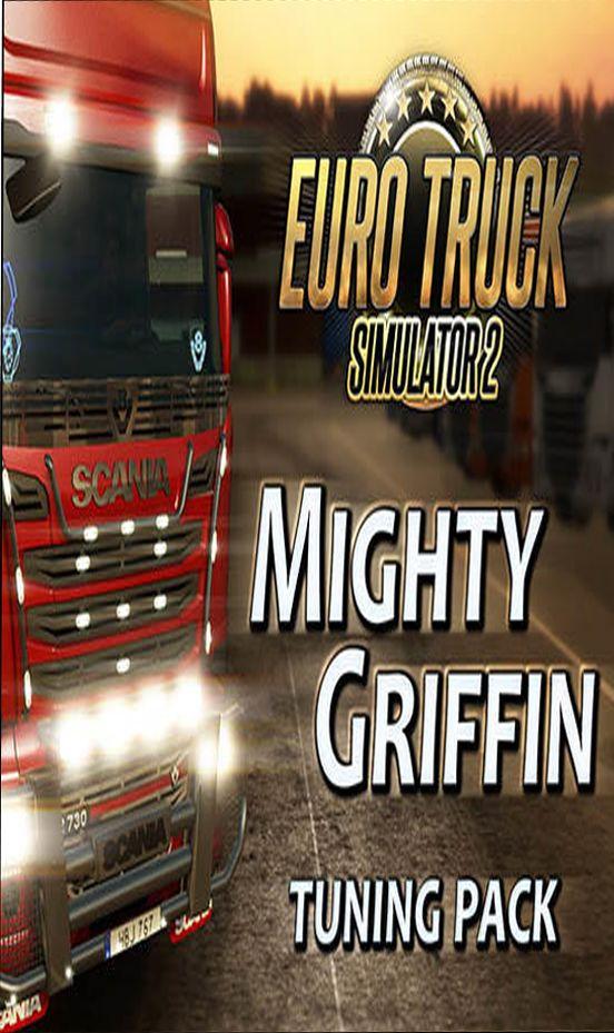 Euro Truck Simulator 2 Mighty Griffin Tuning Pack - Klucz aktywacyjny Steam Automatyczna wysyłka w ciągu 5 minut 24/7!