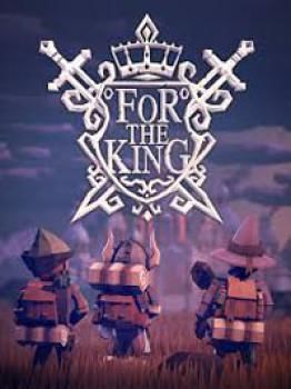 For The King - Klucz aktywacyjny Steam Automatyczna wysyłka w ciągu 5 minut 24/7!