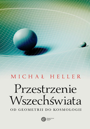 Przestrzenie Wszechświata. Od geometrii do kosmologii - Ebook.