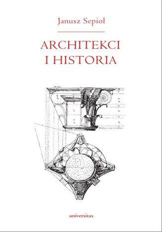 Architekci i historia - Ebook.
