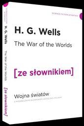 The War of the Worlds. Wojna Światów ZAKŁADKA DO KSIĄŻEK GRATIS DO KAŻDEGO ZAMÓWIENIA