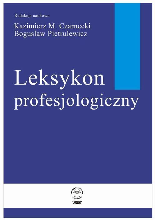 Leksykon Profesjologiczny - Kazimierz M. Czarnecki - ebook