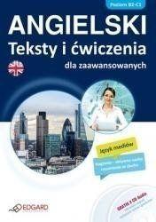 Angielski Teksty i ćwiczenia dla zaawansow. B1-C2 - praca zbiorowa