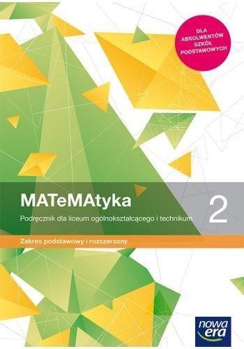Nowe matematyka era podręcznik klasa 2 liceum i technikum zakres podstawowy i rozszerzony 68162 988/2/2020 ZAKŁADKA DO KSIĄŻEK GRATIS DO KAŻDEGO...