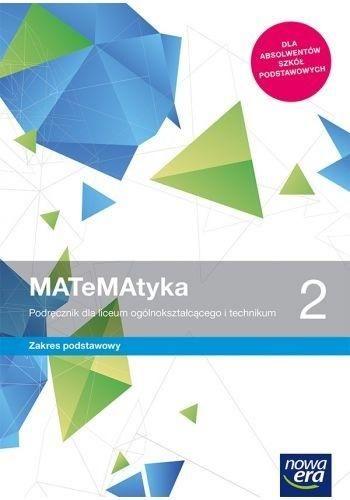 Nowe matematyka era podręcznik klasa 2 liceum i technikum zakres podstawowy 68122 971/2/2020 ZAKŁADKA DO KSIĄŻEK GRATIS DO KAŻDEGO ZAMÓWIENIA