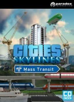 Cities Skylines: Mass Transit - Klucz aktywacyjny Steam Automatyczna wysyłka w ciągu 5 minut 24/7!