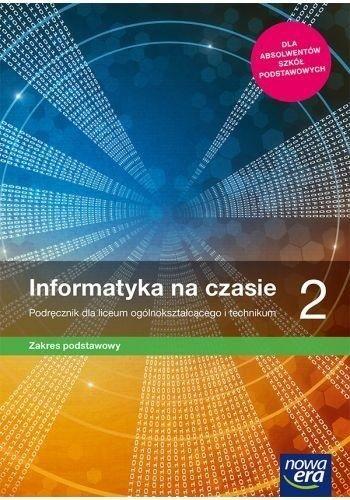 Nowe informatyka na czasie era podręcznik 2 liceum i technikum zakres podstawowy 67512 990/2/2020 ZAKŁADKA DO KSIĄŻEK GRATIS DO KAŻDEGO ZAMÓWIENIA