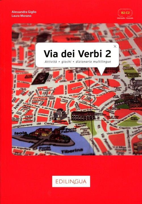Via dei Verbi 2 Książka z kluczem odpowiedzi ZAKŁADKA DO KSIĄŻEK GRATIS DO KAŻDEGO ZAMÓWIENIA