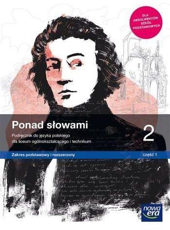 Nowe język polski era ponad słowami podręcznik klasa 2 część 1 liceum i technikum zakres podstawowy i rozszerzony 63332 1014/3/2020 ZAKŁADKA DO...