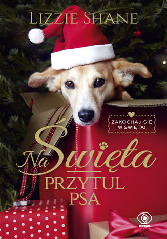Na Święta przytul psa - Ebook.