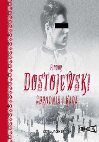 Zbrodnia i kara - Audiobook.