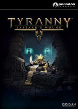 Tyranny: Bastards Wound - Klucz aktywacyjny Steam